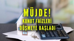 Konut kredi faizleri 2019 yılında düşmeye başladı